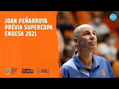 Declaraciones Joan Peñarroya Previa Supercopa Endesa 2021