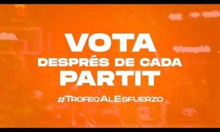 Trofeu a L'Esforç 21/22, vota després de cada partit!